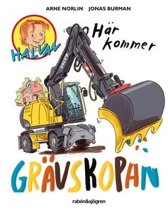 Här kommer grävskopan (e-bok) av Arne Norlin