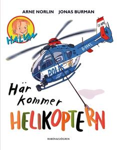 Här kommer helikoptern (e-bok) av Arne Norlin