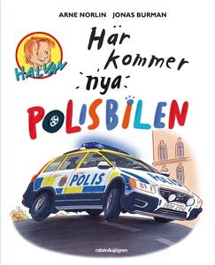 Här kommer nya polisbilen (e-bok) av Arne Norli