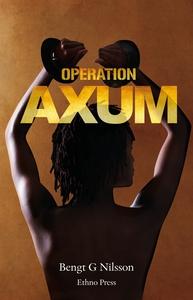 Operation Axum (ljudbok) av Bengt G Nilsson