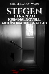 Stegen i trappan, kriminalnovell med övernaturl