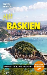 Mitt Baskien (e-bok) av Steven Ekholm