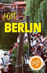 Mitt Berlin (e-bok) av Annamaria Olsson