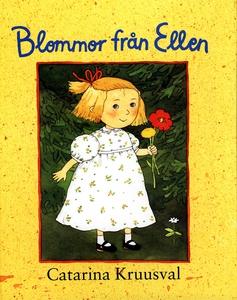 Blommor från Ellen (e-bok) av Catarina Kruusval