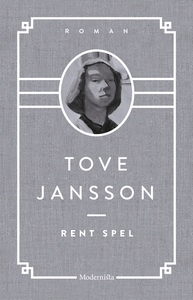 Rent spel (e-bok) av Tove Jansson