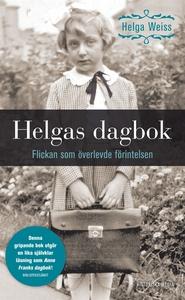 Helgas dagbok : Flickan som överlevde förintels