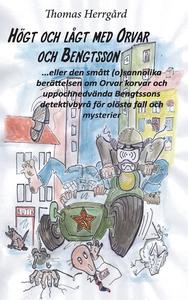 Högt och lågt med Orvar och Bengtsson: Den småt