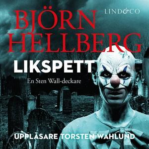 Likspett (ljudbok) av Björn Hellberg