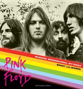 Pink Floyd : Musiken, människorna, myterna (lju