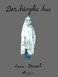 Den hängdes hus (e-bok) av Lena Stiessel