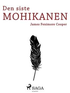Den sista mohikanen (e-bok) av James Fenimore C
