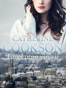 Fågel utan vingar (e-bok) av Catherine Cookson