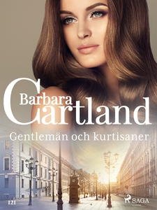 Gentlemän och kurtisaner (e-bok) av Barbara Car