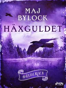 Häxguldet (e-bok) av Maj Bylock