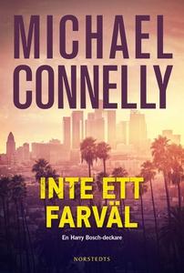 Inte ett farväl (e-bok) av Michael Connelly