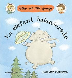 En elefant balanserade (e-bok) av Catarina Kruu