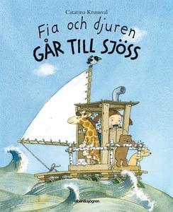 Fia och djuren går till sjöss (e-bok) av Catari