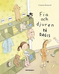 Fia och djuren på dagis (e-bok) av Catarina Kru