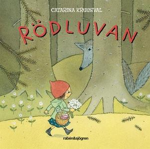 Rödluvan (e-bok) av Catarina Kruusval