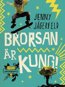 Brorsan är kung! (ljudbok) av Jenny Jägerfeld