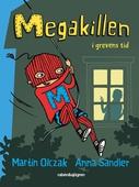 Megakillen - I grevens tid
