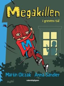Megakillen - I grevens tid (ljudbok) av Martin