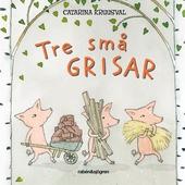 Tre små grisar