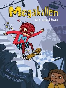 Megakillen blir superkändis (ljudbok) av Martin
