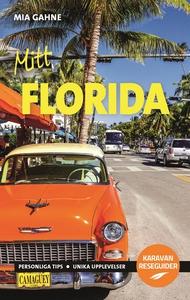 Mitt Florida (e-bok) av Mia Gahne