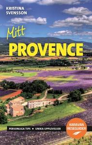 Mitt Provence (e-bok) av Kristina Svensson
