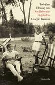 Om Den förlorade trädgården av Giorgio Bassani