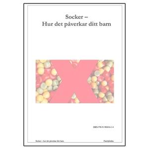 Socker - hur det påverkar ditt barn (e-bok) av