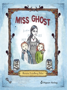 Miss Ghost (e-bok) av Kerstin Lundberg Hahn