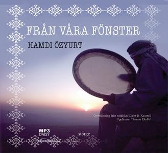 Från våra fönster (ljudbok) av Hamdi Özyurt