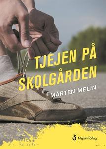 Tjejen på skolgården (e-bok) av Mårten Melin