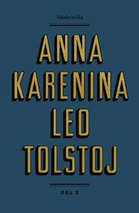 Anna Karenina 2 (e-bok) av Leo Tolstoj