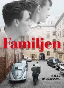 Familjen (e-bok) av Kjell Johansson