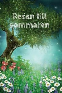 Resan till sommaren (ljudbok) av Anna Helgesson