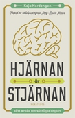 Hjärnan är stjärnan : Ditt enda oersättliga organ