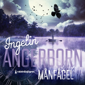 Månfågel (ljudbok) av Ingelin Angerborn
