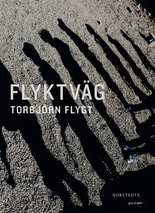 Flyktväg (e-bok) av Torbjörn Flygt