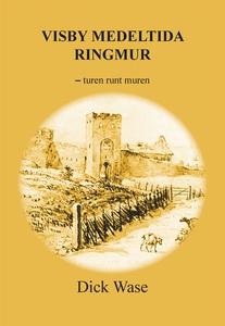 Visby medeltida ringmur - turen runt muren (e-b