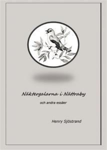Näktergalarna i Nättraby (e-bok) av Henry Sjöst