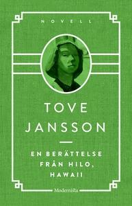 En berättelse från Hilo, Hawaii (e-bok) av Tove