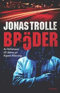 Bröder (ljudbok) av Jonas Trolle