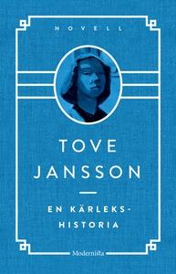 En kärlekshistoria (e-bok) av Tove Jansson