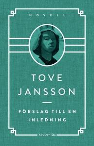 Förslag till en inledning (e-bok) av Tove Janss