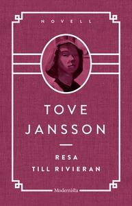 Resa till Rivieran (e-bok) av Tove Jansson