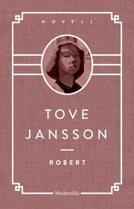 Robert (e-bok) av Tove Jansson