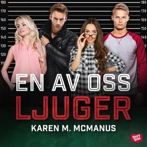 En av oss ljuger (ljudbok) av Karen McManus